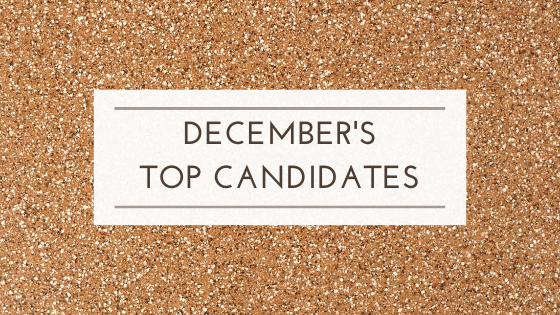 December's Top Candidates