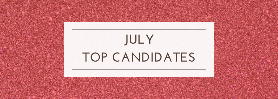 July Top Candidates