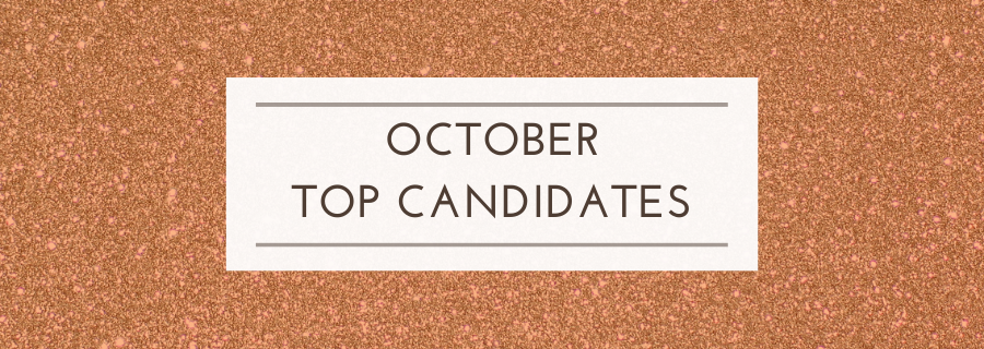 October Top Candidates