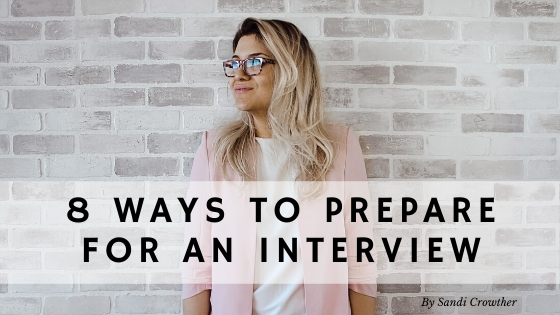 8 Best Ways To Prepare For An Interview